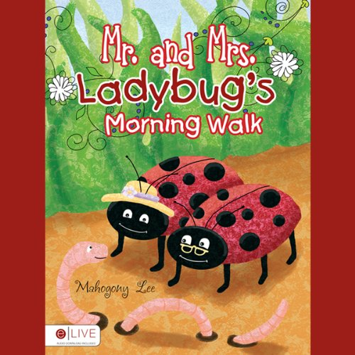Mr. and Mrs. Ladybug's Morning Walk audiobook cover art