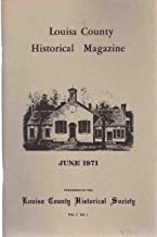 LOUISA COUNTY HISTORICAL MAGAZINE JUNE 1971 VOLUME 3 NO. 1