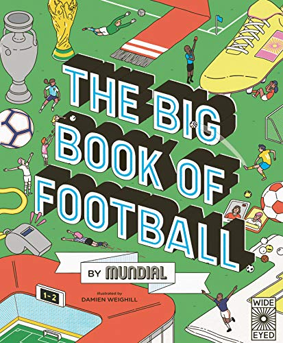 The Big Book of Football by MUNDIAL (English Edition)