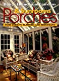 Porches & Sunrooms: Your Guide to Planning and Remodeling (Better Homes and Gardens(R))