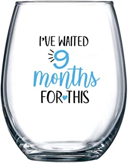I've Waited 9 Months for This - Wine Glass 15oz -   Funny Personalized Novelty Stemless Glass Gifts for Expecting Boy Mom Pregnant Women   Birthday, Expectant Mothers, Newborns, Mother's Day (Blue)