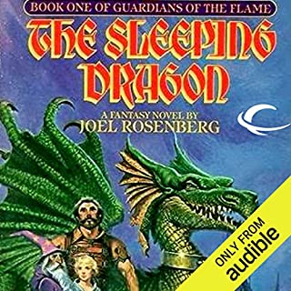 The Sleeping Dragon     Guardians of the Flame, Book 1              By:                                                                                                                                 Joel Rosenberg                               Narrated by:                                                                                                                                 Keith Silverstein                      Length: 8 hrs and 57 mins     437 ratings     Overall 4.3