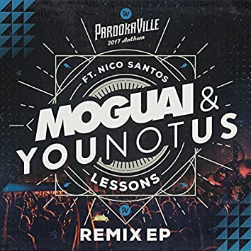 Lessons (Parookaville 2017 Anthem / Remix EP)