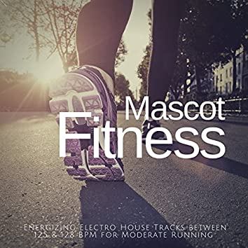 Mascot Fitness - Energizing Electro House Tracks Between 125 and amp; 128 BPM For Moderate Running