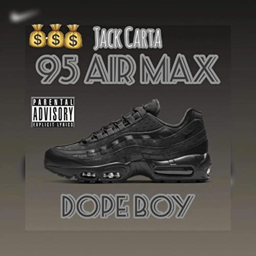95 Air Max (Dope Boy) [Explicit] by