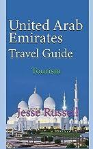 United Arab Emirates Travel Guide: Tourism