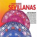 Soy del Sur - Sevilla - ¡Olé! Que Viva la Feria - A Vivi Que Son Tres Dias