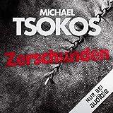 Zerschunden: True-Crime-Thriller 1 - Michael Tsokos