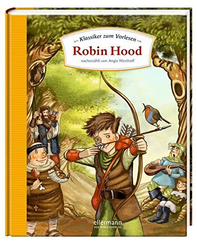 Klassiker zum Vorlesen: Robin Hood