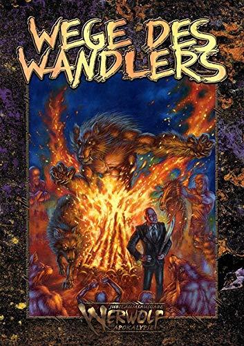 Werwolf: Die Apokalypse - Wege des Wandlers (W20) (Werwolf – Die Apokalypse / W20 Jubiläumsausgabe)