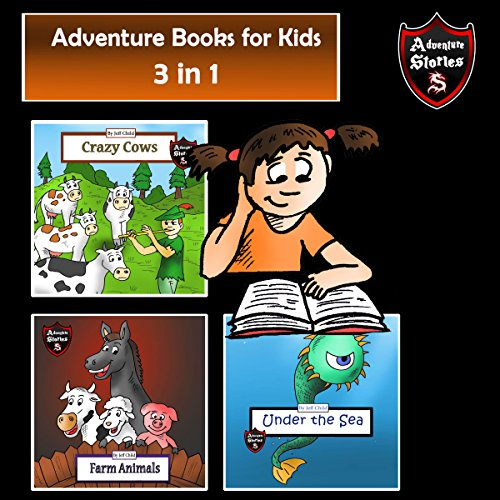 Adventure Books for Kids: Fast-Paced Stories for the Children in a Book audiobook cover art