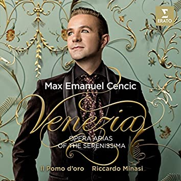 Venezia - Opera Arias of the Serenissima