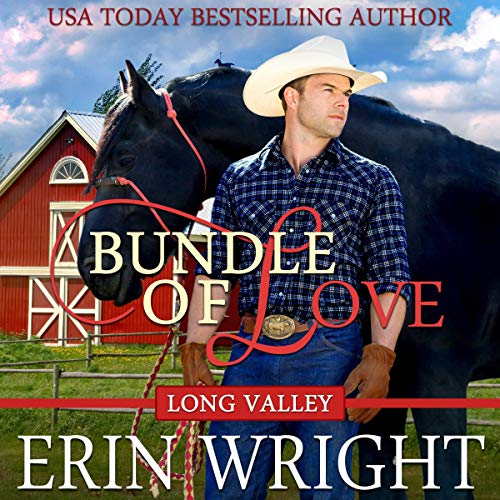Bundle of Love Audiobook By Erin Wright cover art