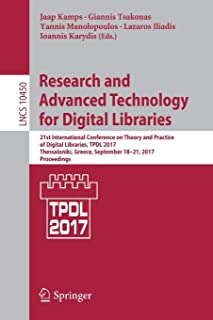 Research and Advanced Technology for Digital Libraries: 21st International Conference on Theory and Practice of Digital Li...