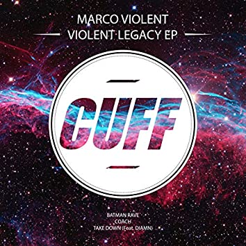 Violent Legacy EP