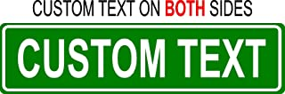 Custom 6x24 Green Aluminum Road Sign with Lettering On Both Sides
