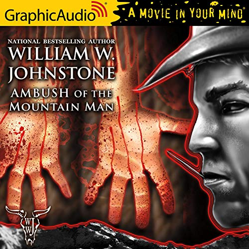 Ambush of the Mountain Man [Dramatized Adaptation] cover art