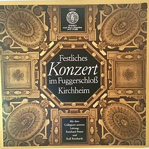 Festliches Konzert im Fuggerschloss Kirchheim [Vinyl LP]