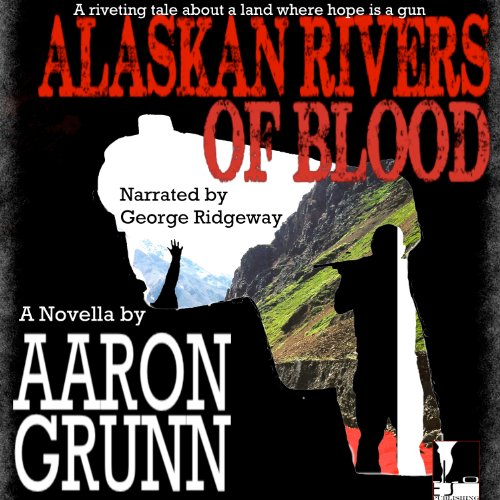 Alaskan Rivers of Blood  By  cover art