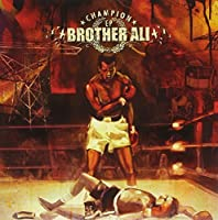 Champion Ep by BROTHER ALI (2013-05-03)