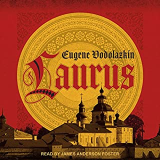 Laurus                   By:                                                                                                                                 Lisa C. Hayden - translator,                                                                                        Eugene Vodolazkin                               Narrated by:                                                                                                                                 James Anderson Foster                      Length: 13 hrs and 17 mins     1 rating     Overall 4.0