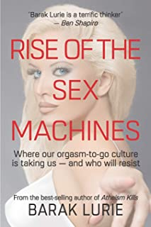 RISE OF THE SEX MACHINES: Where our orgasm-to-go culture is taking us — and who will resist