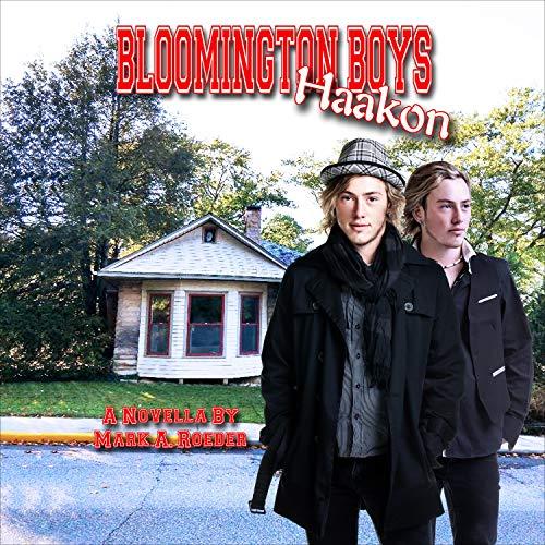 Bloomington Boys: Haakon Audiobook By Mark Roeder cover art