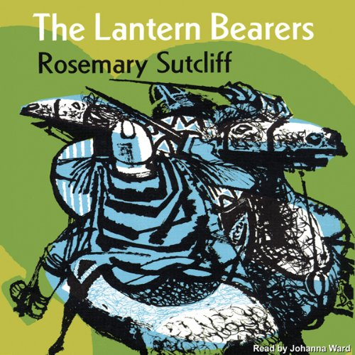 The Lantern Bearers                   By:                                                                                                                                 Rosemary Sutcliff                               Narrated by:                                                                                                                                 Johanna Ward                      Length: 8 hrs and 40 mins     50 ratings     Overall 4.5