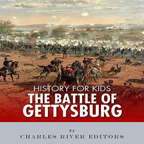 History for Kids: The Battle of Gettysburg audiobook cover art