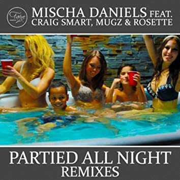 Partied All Night (Remixes)