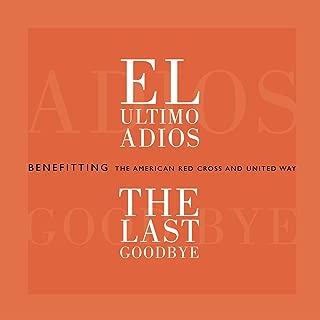El Ultimo Adiós (Varios Artistas Version)