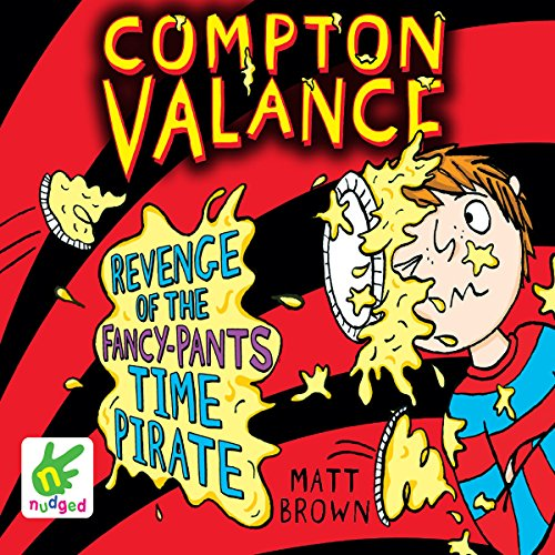 Compton Valance: Revenge of the Fancy-Pants Time Pirate cover art