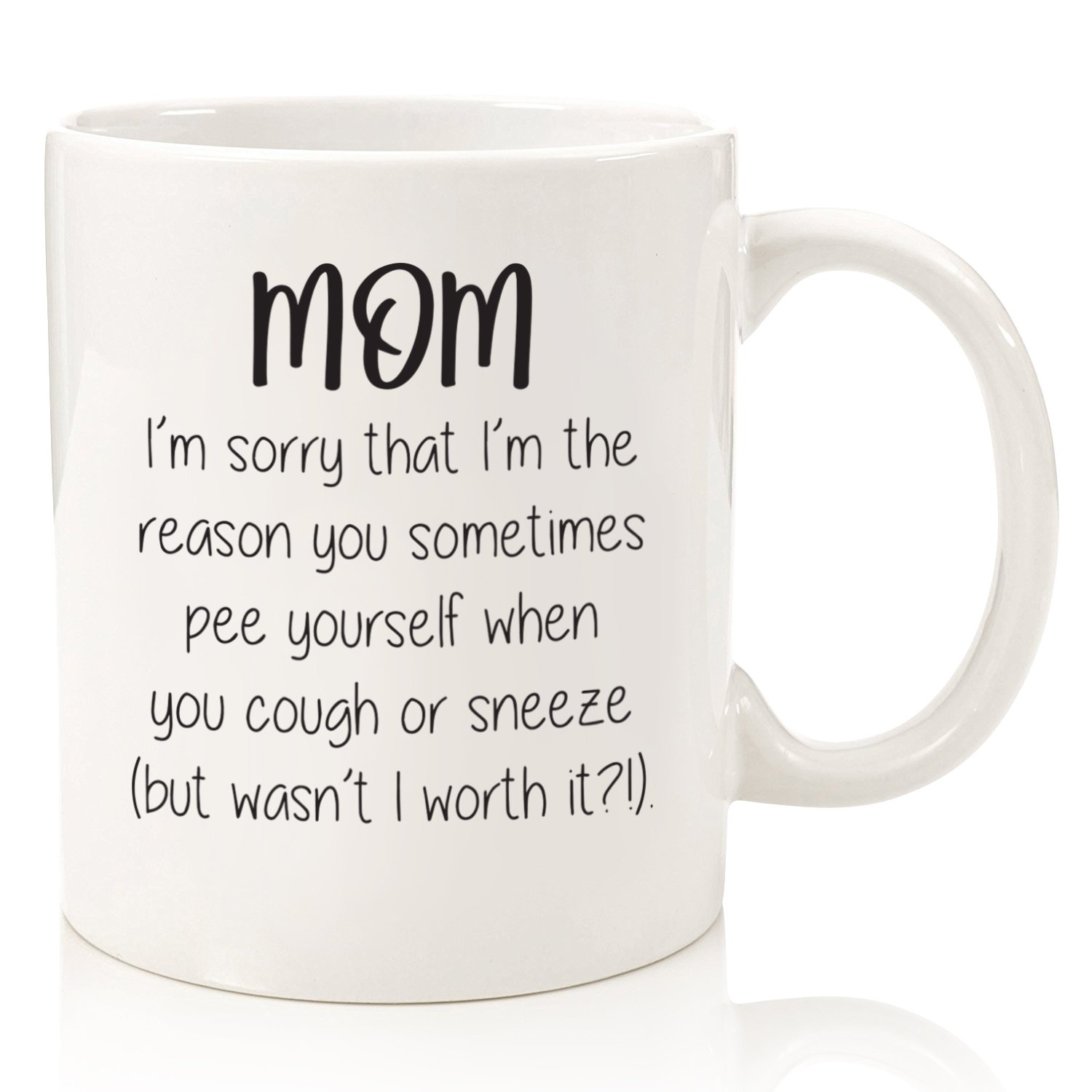 Mom Sorry You P_e Yourself Funny Coffee Mug - Best Gifts For Mom Women  sc 1 st  Amazon.com & Mom Bday Gifts: Amazon.com