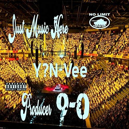 Y?N-Vee & Producer 9-0