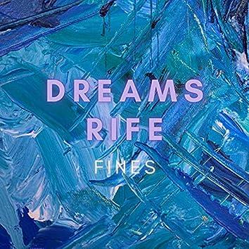 Dreams Rife
