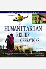 Humanitarian Relief Operations: Lending a Helping Hand Library Binding