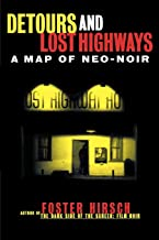 Detours and Lost Highways: A Map of Neo-Noir (Limelight)
