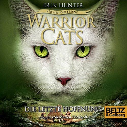 Die letzte Hoffnung: Warrior Cats - Zeichen der Sterne 6