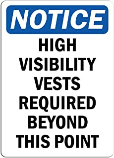 Notice - High Visibility Vests Required Beyond This Point Sign | Label Decal Sticker Retail Store Sign Sticks to Any Surface 8