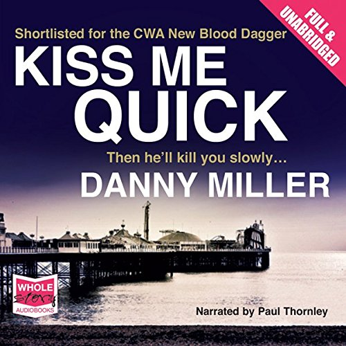 Kiss Me Quick audiobook cover art