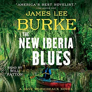 The New Iberia Blues     Dave Robicheaux Series, Book 22              Written by:                                                                                                                                 James Lee Burke                               Narrated by:                                                                                                                                 Will Patton                      Length: 15 hrs and 3 mins     10 ratings     Overall 4.8