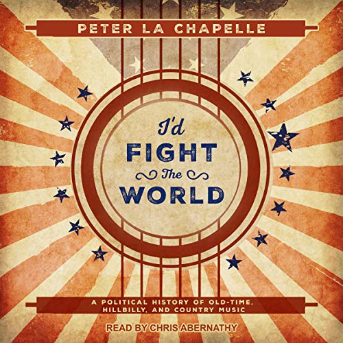 I'd Fight the World Audiobook By Peter La Chapelle cover art