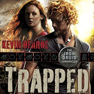 Trapped     The Iron Druid Chronicles, Book 5              Written by:                                                                                                                                 Kevin Hearne                               Narrated by:                                                                                                                                 Luke Daniels                      Length: 9 hrs and 2 mins     36 ratings     Overall 4.8