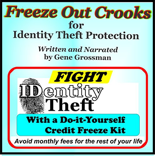Freeze Out Crooks for Identity Theft Protection  By  cover art