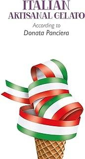 Italian Artisanal Gelato According to Donata Panciera