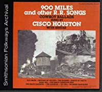 900 Miles & Other R.R. Songs