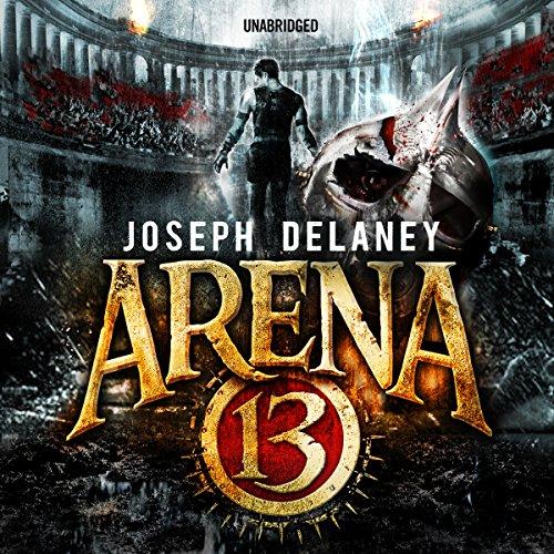 Arena 13 audiobook cover art