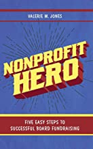 Nonprofit Hero: Five Easy Steps to Successful Board Fundraising