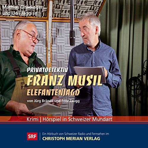 Elefantenjagd (Privatdetektiv Franz Musil 5) Titelbild