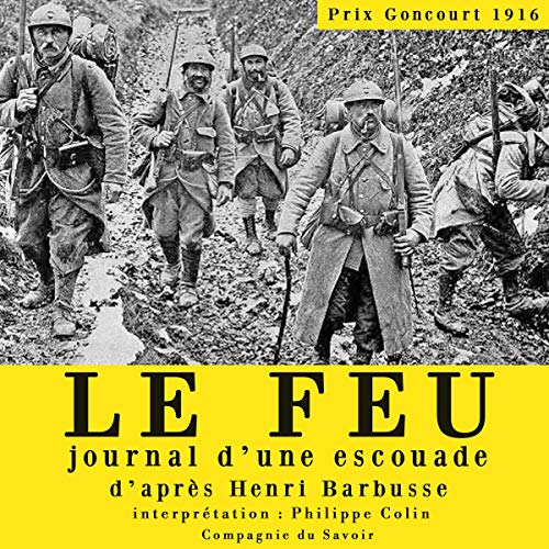 Le feu, journal d'une escouade cover art